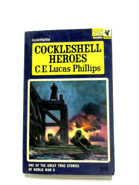 Cockleshell Heroes By C. E. Lucas Phillips
