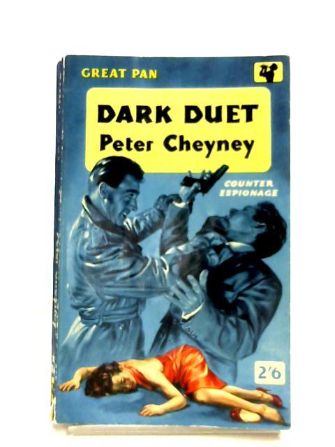 Dark Duet by Peter Cheyney
