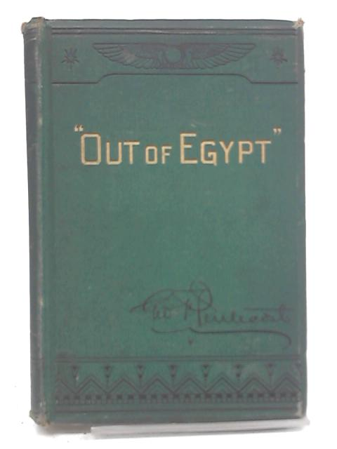 Out of Egypt by G. F. Pentecost