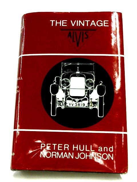 The Vintage Alvis by Peter Hull & Norman Johnson