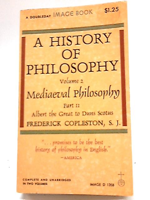A History of Philosophy Volume 2 by Frederick Copleston