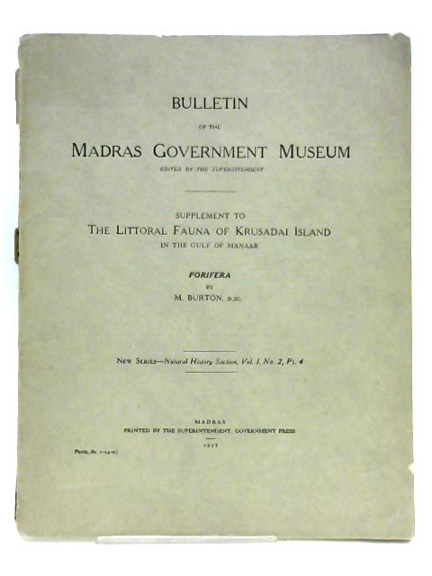 Bulletin Of The Madras Government Museum By M. Burton