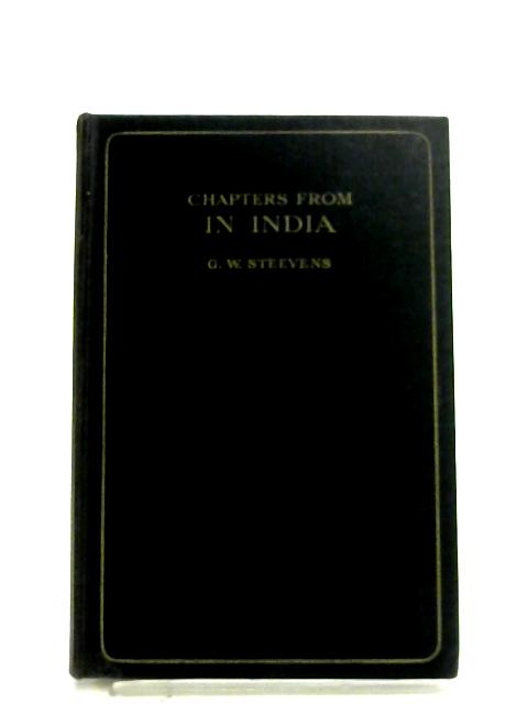 Chapters From In India By G. W. Steevens