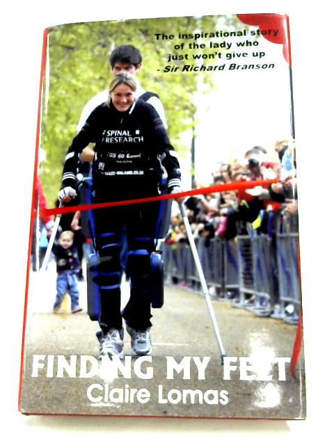 Finding My Feet by Claire Lomas