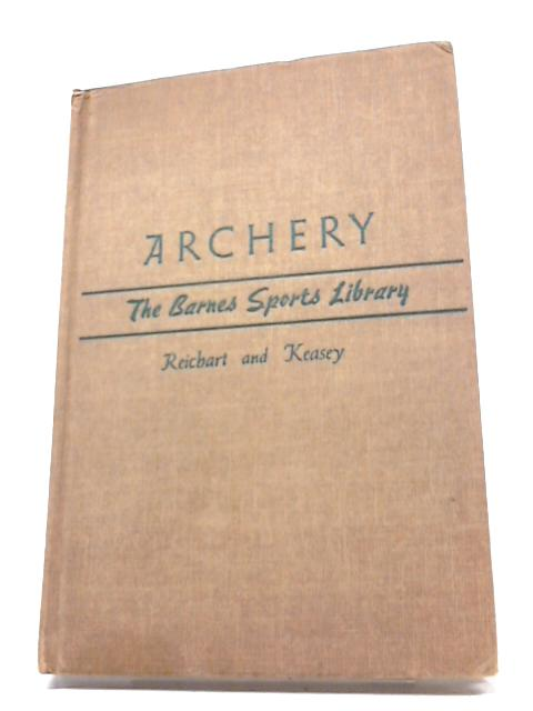 Archery by Natalie Reichart and Gilman Keasey