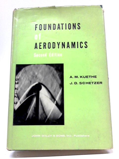Foundations of Aerodynamics By A M Kuethe & J D Schetzer