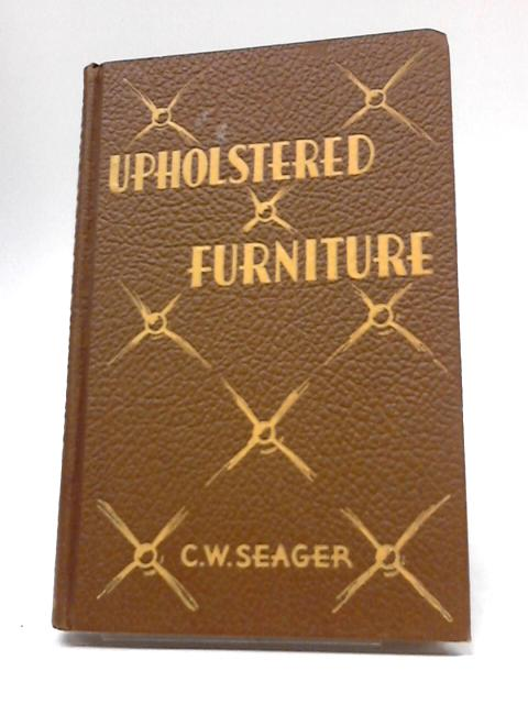 Upholstered Furniture by C W Seager
