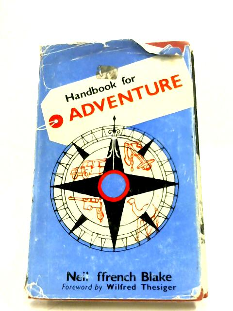 Handbook For Adventure By Neil Ffrench Blake