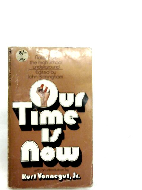 Our Time Is Now By John Birmingham