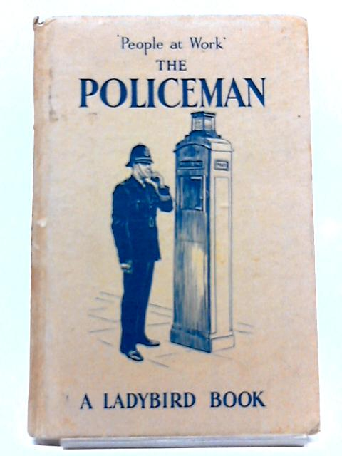The Policeman (Ladybird Easy; Reading Books, People At Work Series) By Vera Southgate