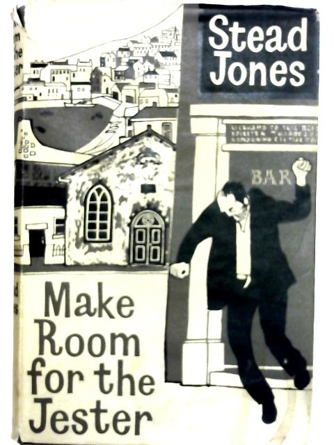 Make Room For The Jester By Stead Jones World Of Books