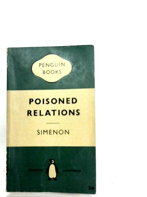 Poisoned Relations By Georges Simenon