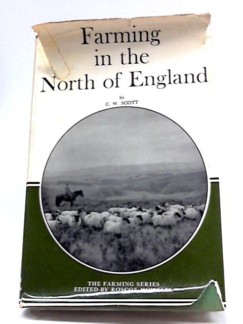 Farming in the North of England By Scott, C W