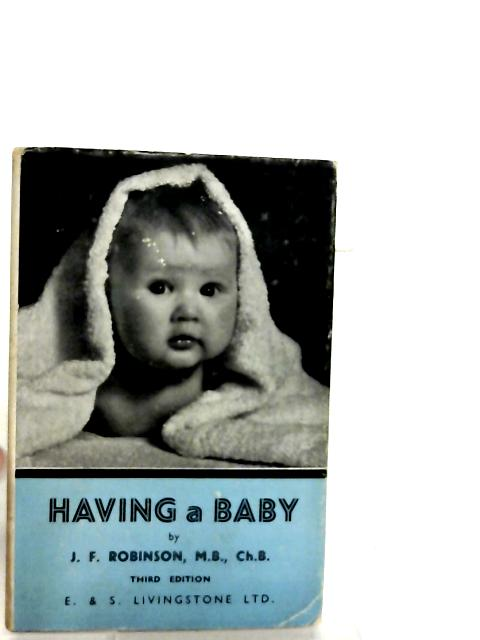 Having a Baby By James Frederick Robinson
