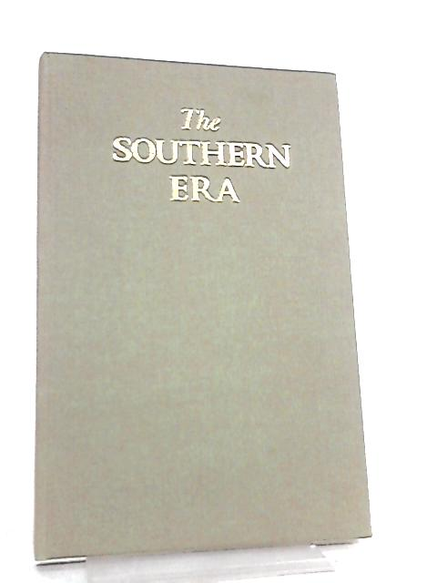 The Southern Era, A Collection of Photographs of Locomotives By Anon