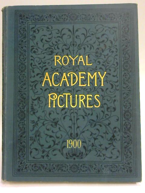 Royal Academy Pictures 1900, By Anon