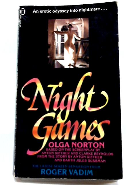 Night Games By Olga Norton