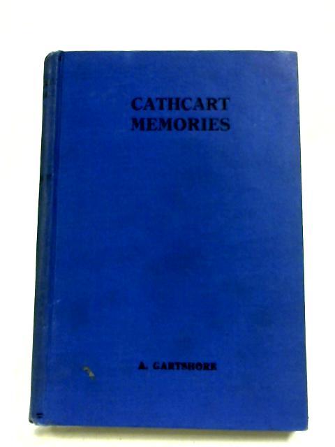 Cathcart Memories By Alexander Gartshore