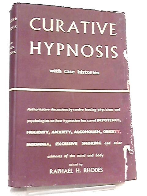 Curative Hypnosis By R. H. Rhodes