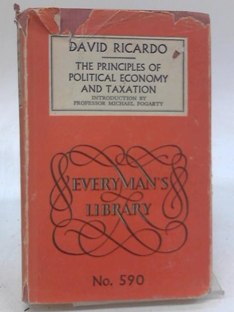 The Principles of Political economy and taxation by David Ricardo
