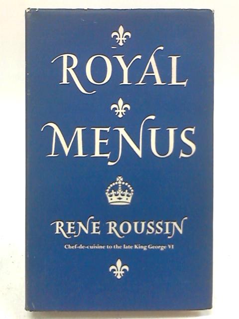 Royal Menus By Rene Roussin