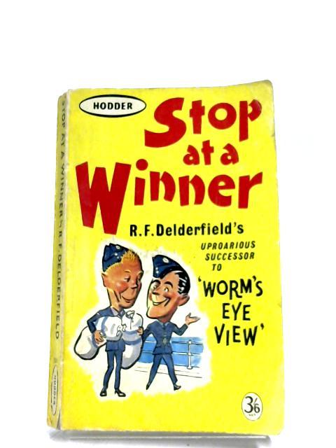Stop At A Winner By R. F. Delderfield