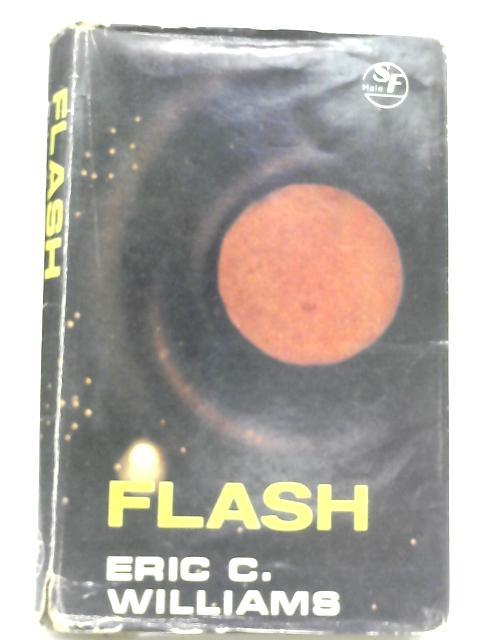 Flash By Eric C. Williams