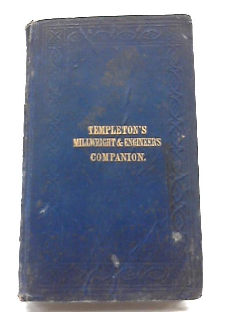 Templeton's The Millwright And Engineer's Pocket Companion By William Templeton