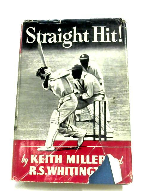 Straight Hit By Keith Miller
