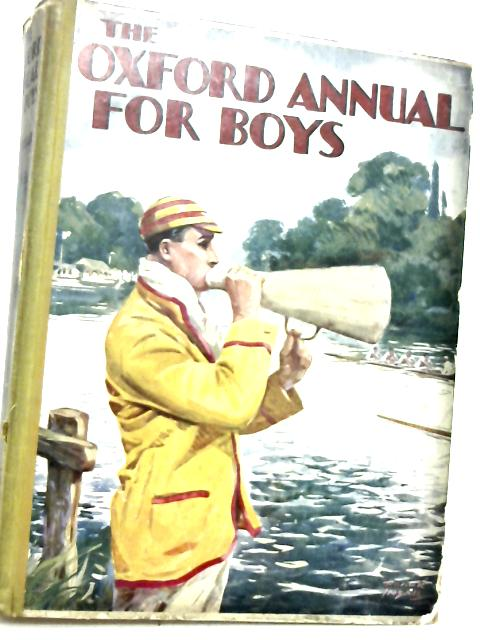 The Oxford Annual For Boys By Herbert Strang (edit).