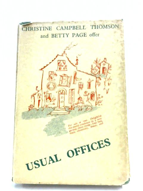 Usual Offices by Christine Campbell Thomson