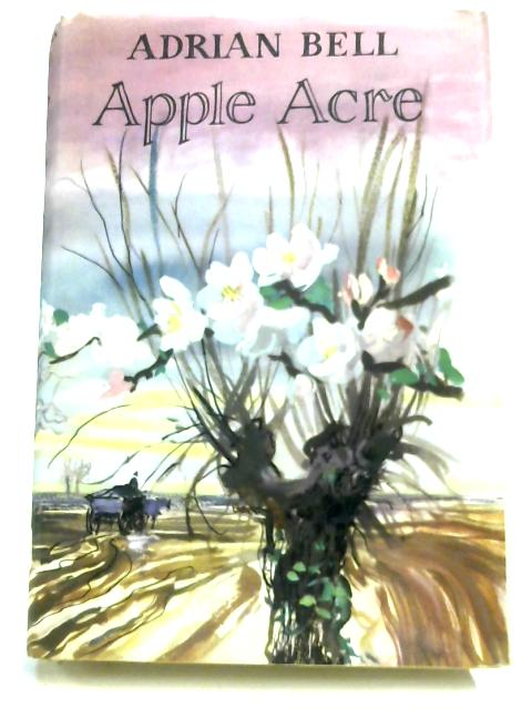 Apple Acre by Adrian Bell