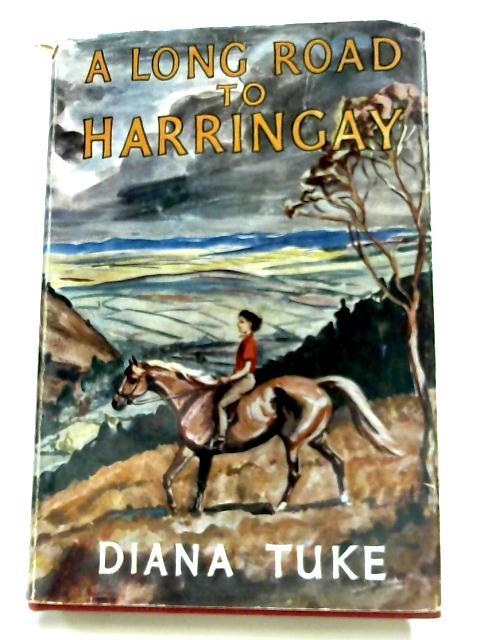 A Long Road To Harringay By Diana Tuke