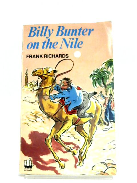 Billy Bunter On The Nile By Frank Richards