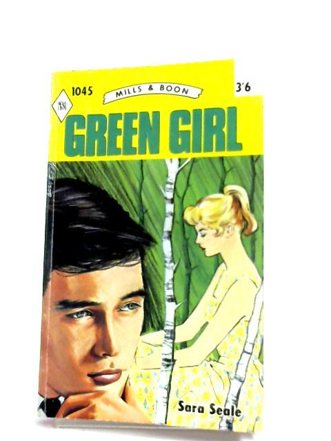 Green Girl by Sara Seale