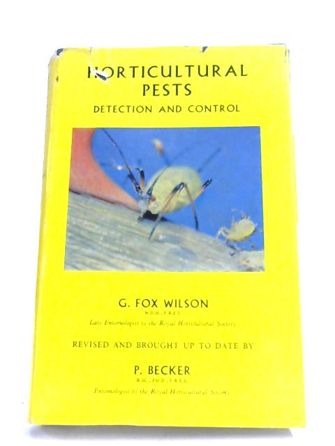 Horticultural Pests: Detection And Control By George Fox Wilson