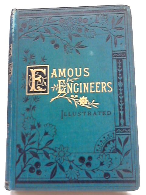 Famous Engineers of the Nineteenth Century by J. F. Layson