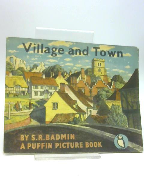 Village and Town by S. R. Badmin