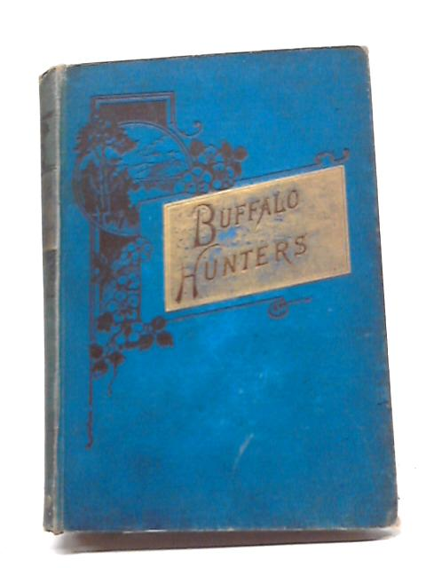 The Buffalo Hunters And Other Tales By Various
