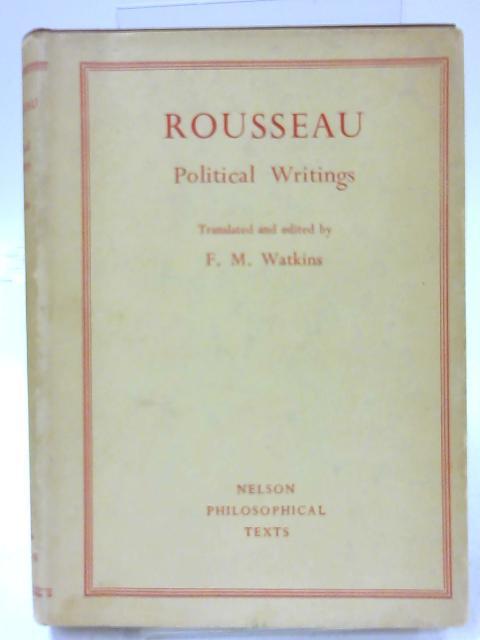 Rousseau: Political Writings by Frederick Watkins