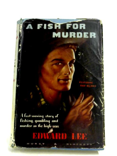 A Fish For Murder By Edward Lee