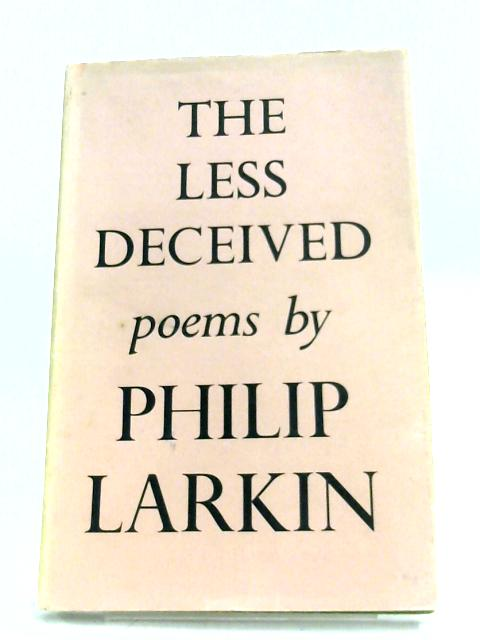 Thr Less Deceived by Philip Larkin