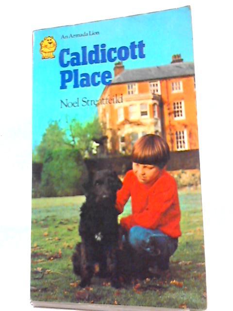 Caldicott Place (Armada Lions S) by Noel Streatfeild
