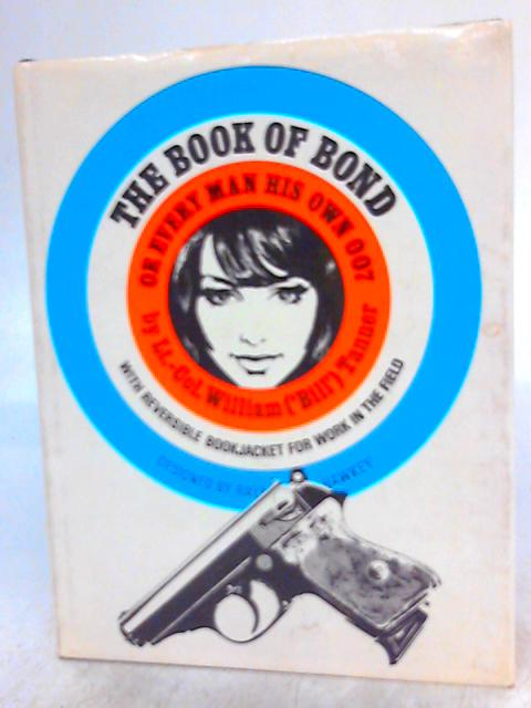 The book of Bond: Or Every Man His Own 007 by William Tanner