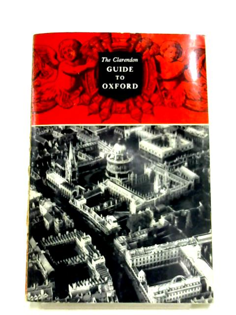 The Clarendon Guide To Oxford By A. R. Woolley