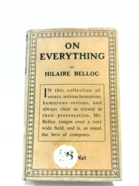 On Everything By Hilaire Belloc