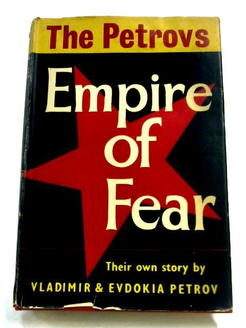 Empire Of Fear by Vladimir Petrov