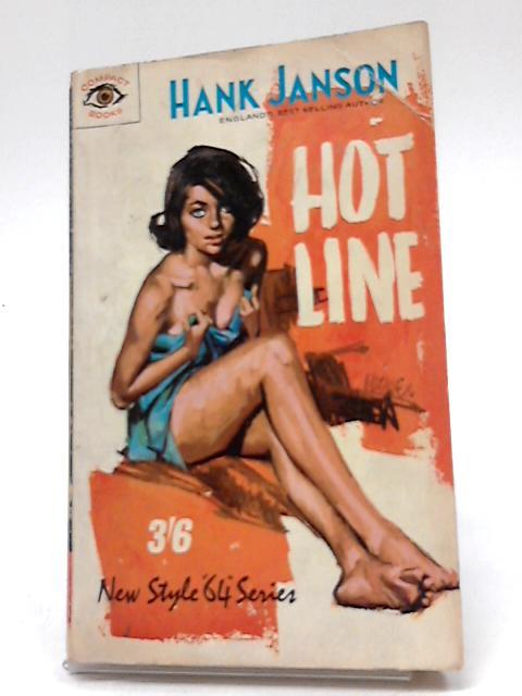 Hot Line by Hank Janson