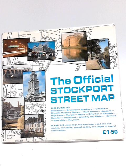 The Official Stockport Street Map By The Editor