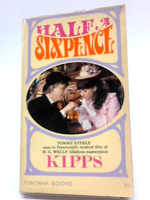 Half A Sixpence by H G Wells
